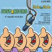 Just 4 Kicks 'Side by Side' CD featuring Kirby Shaw, Randy Crenshaw, Kirk Marcy and Vijay Singh.